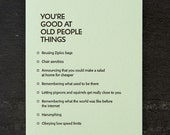 old people: you're good at things. letterpress card. #375