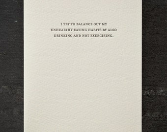 balanced diet. letterpress card. #790