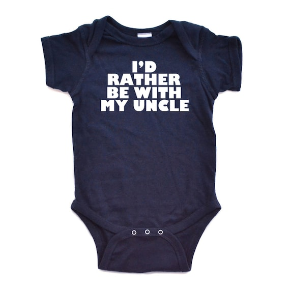 "Super Cute Baby ""I'd Rather Be With My Uncle"" Soft Cotton Bodysuit With Bold Font Great Gift Idea for Baby Shower Niece Nephew"