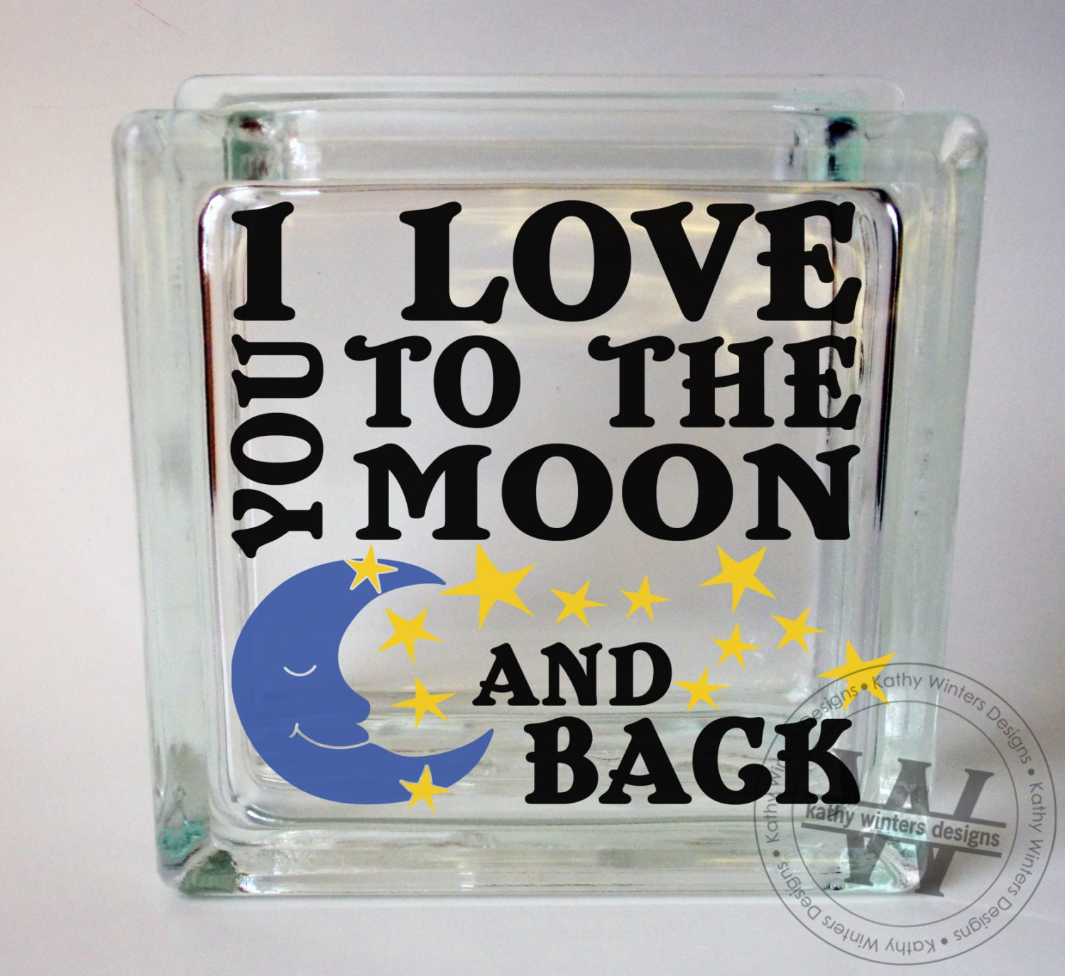 Vinyl Lettering Glass Block Decal Moon And Back By