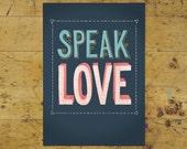 Speak Love Art Print | Love & Friendship Art Print | Hand Lettered | 5x7 | Made in the USA | AP 003