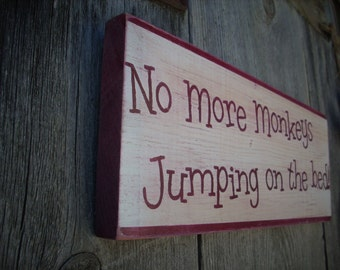 No more monkeys jumping on the bed shabby wood sign kids room nursery