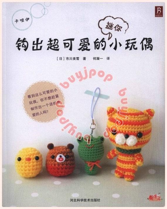 Amigurumi Crochet Japonais : Chinois japonais au Crochet modele livre Amigurumi Mini ...