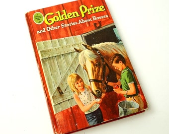 Golden Prize and Other Stories About Horses 1965 Hc / 10 Short Stories for Tweens / Vintage Childrens Book