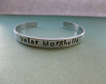 valar morghulis - hand stamped game of thrones inspired aluminum or copper cuff bracelet