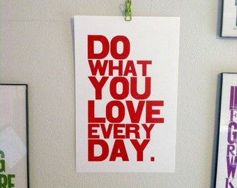 Wall Art - Poster - Motivational - Red - Do What You Love Everyday - Letterpress Print