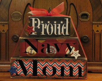 Proud Navy Mom, Proud Military Mom, Military Mom Sign, Mom Gift, Mothers Day Gift,j Military Decor, Military sign,  Large Word Block Stacker