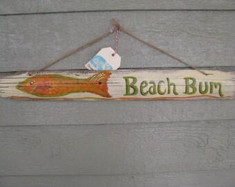 Beach Bum Recycled Wood  Sign OOAK