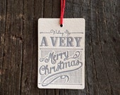 "Letterpress Holiday Gift Tag - Set of 4 ""A Very Merry Christmas"""