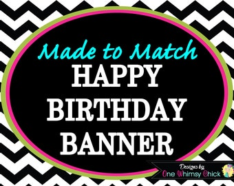 Happy Birthday Party Banner - Add Name Option - Made to Match Any Theme in Our Store