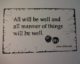 All will be well . . .   Block Print
