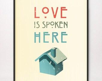 8x10 • Love Is Spoken Here • Art Print • LDS Mormon
