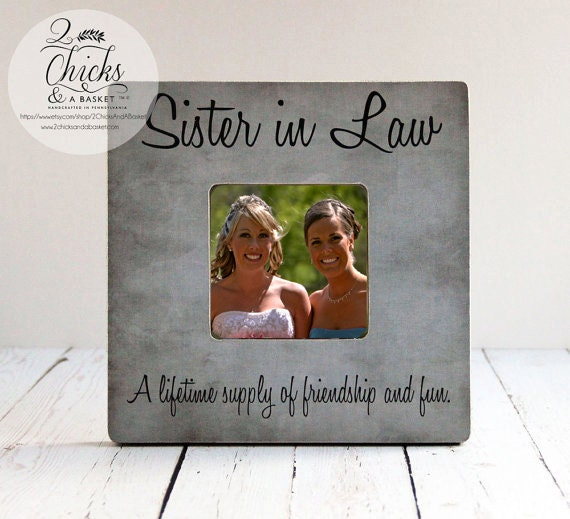 Wedding Gift Ideas For Brother In Law : ... Frame, Wedding Sister In Law Picture Frame, Sister In Law Gift Idea