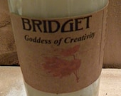 Bridget Goddess of Creativity Fixed Vigil Novena Soy Candle