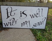 Wood Sign, Rustic Wood Sign, It is well with my soul sign, Home Decor Sign, Fixer Upper Sign