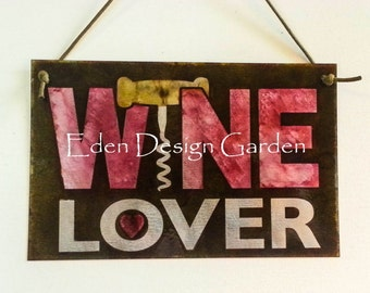 "Wine Lover 8""x12"" etched metal sign in brown and burgundy"