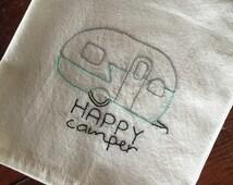 Happy Camper Vintage Trailer handmade kitchen towel hand stitched towels embroidered towels flour sack camper sign tea towels camper decor