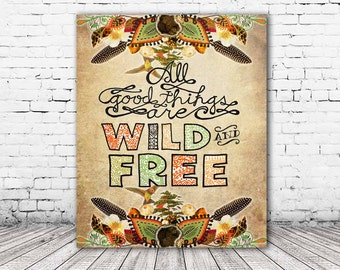 ON SALE 20% OFF Wild and Free - stretched canvas print, all good things are wild and free, thoreau, typographic print, bohemian art