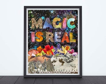 mixed media collage art prints - magic is real - colorful nature painting - inspirational art