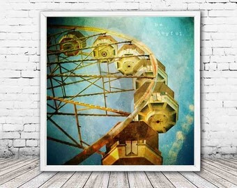 ferris wheel print - carnival decor - be joyful - inspirational wall art - ferris wheel decor