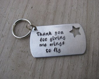 "Mother Keychain, Teacher Keychain, Mentor Keychain- ""Thank you for giving me wings to fly"" with star cutout- Hand-Stamped Keychain"