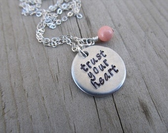 """Trust Your Heart Inspiration Necklace- """"trust your heart"""" with an accent bead of your choice"""