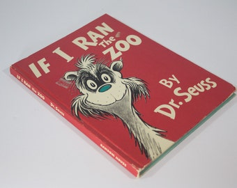 If I Ran the Zoo by Dr. Seuss  - 1950 Random House - Vintage Hardcover Children's Book