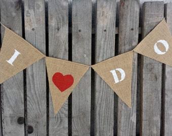 I DO banner,heart banner, love hearts, burlap hearts banner, hearts bunting, wedding prop. wedding banner, rustic wedding