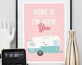 Quote print, Inspirational art, Home decor, pink print, Shasta trailer, Retro poster, motivational art, house warming, Wall art,positive art