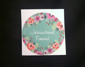 Floral Print Intersectional Feminist Sticker
