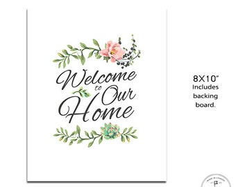 "Welcome to Our Home 8x10"" Home Artwork with a Linen Texture"