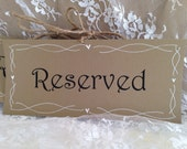 Reserved Wedding Signs - Rustic Hand drawn, country wedding, rustic wedding,
