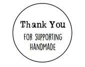 60 Thank you for supporting handmade round labels/seals 1""