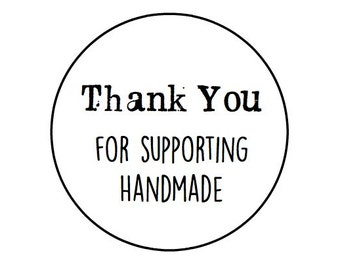 """60 Thank you for supporting handmade round labels/seals 1"""""""