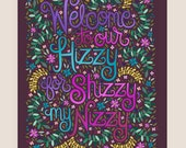 8x10-in 'Welcome to our Hizzy' Quote Illustration Print.