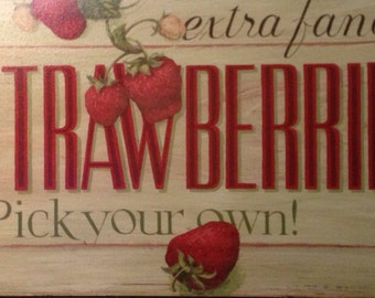 Strawberries kitchen wooden printed sign