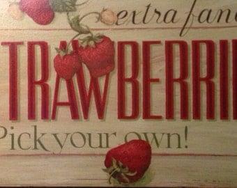 Strawberries kitchen wooden printed sign