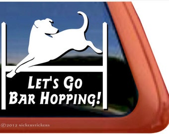 Let's Go Bar Hopping! | DC625BAR | High Quality Adhesive Vinyl Lab Agility Window Decal Sticker