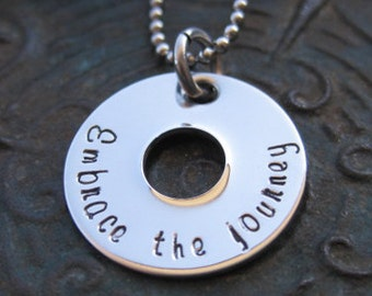 Hand Stamped Jewelry - Embrace the Journey - custom made - girls necklace