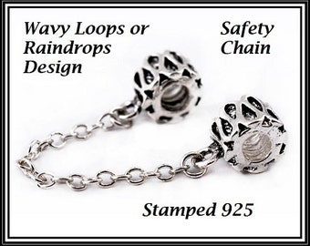 Stamped 925 - RAINDRoPS or Wavy Loops Design - Safety Chain for European Bracelets - Threaded Charm beads w Inner Screw Center - MSC-Loops