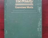 """Antique Book """"The Penalty"""" By Gouverneur Morris Original Publication 1913"""