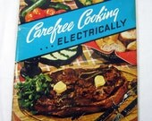 Vintage CAREFREE COOKING COOKBOOK Recipes Edison Electric Circa 1950 Cook Book