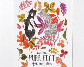 We are purr-fect for each other - 8x10 art print