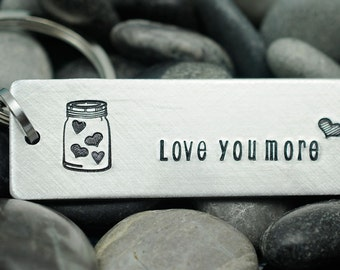 Love You More - Personalized Keychain -  Hand Stamped Key Chain - Mason Jar - Love Hearts - BFF Gift - Mother's Day Gift