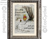 Winnie the Pooh and Piglet in the Snow Quote 11 Friends Forever on Vintage Upcycled Dictionary Art Print Book Art Print Book Lover Gift