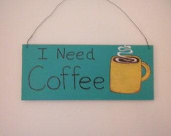 Coffee Quote  I Need Coffee