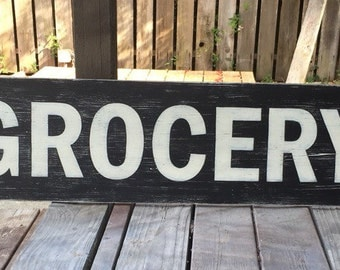 Hand painted wood GROCERY sign