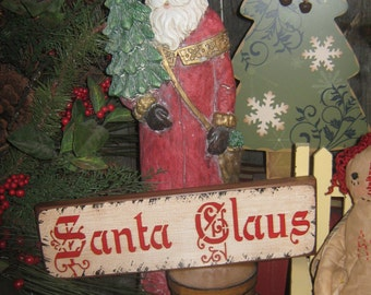 """Primitive  Holiday Wooden Hand Painted Christmas Sign -  """" SANTA CLAUS """" Country Folkart Housewares"""