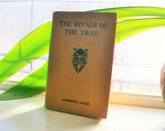 The Rivals of the Trail Antique Motorcycle Fiction Book 1913