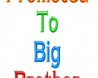 Promoted To Big Brother Embroidery Design
